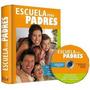 Escuela Para Padres (incluye Cd-rom) Envio Gratis