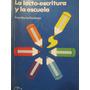 Libreriaweb Educacion La Lecto-escritura Y La Escuela
