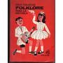Folklore Para La Escuela, Felix Coluccio