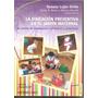 Educacion Preventiva En El Jardin Maternal / Maria Divito