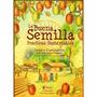 La Buena Semilla-practicas Sustentables-viudes Y Lagomarsino