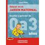 Educar En El Jardín Maternal Novedades Educ Laura Pitluk