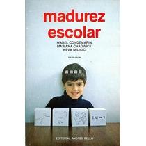 Madurez Escolar - Mabel Condemarin Y Otros - Andres Bello