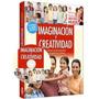 Libro: Imaginación Y Creatividad - Incluye Dvd - Grupo Clasa