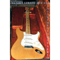 Fender Strato Vintage 1974 Para Entendidos.