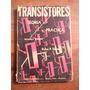 Transitores. Teoria Y Practica. Rufus P.turner. Arbo Editor.