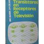 Libreriaweb Transistores En Receptores De Television