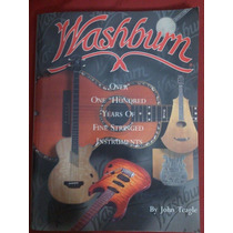 Libro Washburn - Over 100 Years Of Fine Stringed Instruments