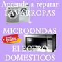 Libro Reparacion De Lavarropas Microondas+videos