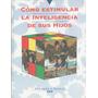 Libro De Pediatría : Estimulación Temprana & Inteligencia