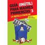 Guía Inútil Para Madres Primerizas 3 - Ingrid Beck-rodriguez