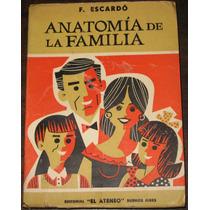 F. Escarbó - Anatomia De La Familia