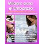 Milagro Para El Embarazo - Lisa Olson - Libro Digital