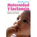 Maternidad Y Lactancia. Gro Nylander. Planeta.