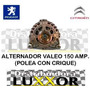 Alternador Valeo 150 Amp 100% Original Polea Con Crique