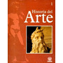 Historia Del Arte #1 Y #2 - Renacimiento Y Manierismo