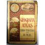 Libro Geografia Y Atlas Libro Tercero Por H. M. E