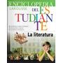 Enciclopedia Larousse Del Estudiante - La Literatura