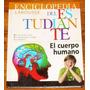 Enciclopedia Larousse Del Estudiante - El Cuerpo Humano