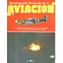 Enciclopedia Ilustrada De La Aviación - Fasciculo 51
