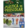 Plastica De Preescolar 1 Vol. Color Parramon