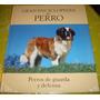 Gran Enciclopedia Del Perro - Perros De Guardia Y ..(vol 13)