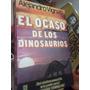 El Ocaso De Los Dinosaurios A Vignati