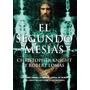 El Segundo Mesias. Christopher Knight Y Robert Lomas
