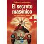 Masoneria. El Secreto Masonico. Robert Ambellain