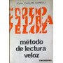 Garelli, Juan Carlos - Metodo De Lectura Veloz