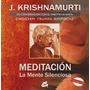 Meditacion ( Libro+dvd) -j. Krishnamurti- Libro Nuevo