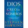 Dios Creo Los Numeros - Stephen Hawking - Nuevo - Envio