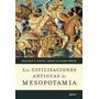 Civilizaciones Antiguas De Mesopotamia (cartone)