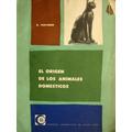 Thevenin, El Origen De Los Animales Domésticos, Ed. Eudeba