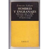 Hombres Y Engranajes Ernesto Sabato Emecé 1951
