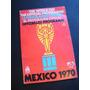 Mundial Mexico 70 Fifa Cup Programa Completo Y Original