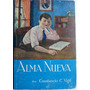 Alma Nueva Constancio Vigil 2º Edicion Lectura Escolar