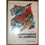 Libro Retro Panoramas De America Sexto Ghrado 1967 Sedano