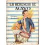 Libro Escolar La Herencia De Mayo German Berdiales Bell 1960