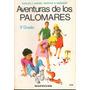 Aventuras De Los Palomares Libro De Lectura De 3º Grado 1981