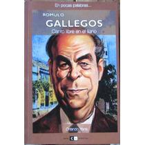 Romulo Gallegos. Canto Libre En El Llano - Yans, Orlando