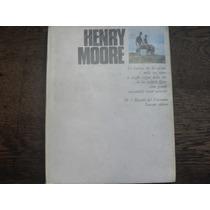 Elda Fezzi. Henry Moore.