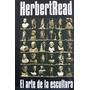 Herbert Read, El Arte De La Escultura, Ed. Asunto Impreso