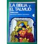 La Biblia Y El Talmud - Centro Editor De América Latina