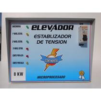 Elevador 8kw Unicos Con Niveles, Con Corte Y Eleva 140v Real