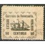 Venezuela Antiguo Sello Usado X 50c. Barco A Vapor Año 1903