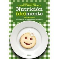 Nutricion ( De ) Mente - Diego Sivori Y F. Fros Campelo
