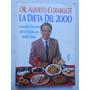 La Dieta Del 2000 - Dr. Alberto Cormillot -editorial Paidos