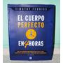 Libro El Cuerpo Perfecto En 4 Horas Thimothy Ferriss Físico