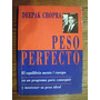 Peso Perfecto - Deepak Chopra - Vergara